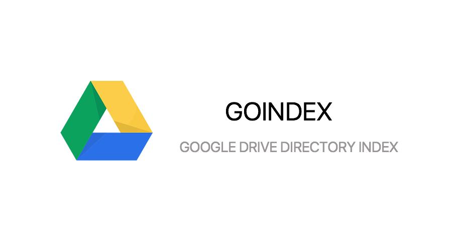 《GoIndex - GoogleDrive直链目录索引网盘》